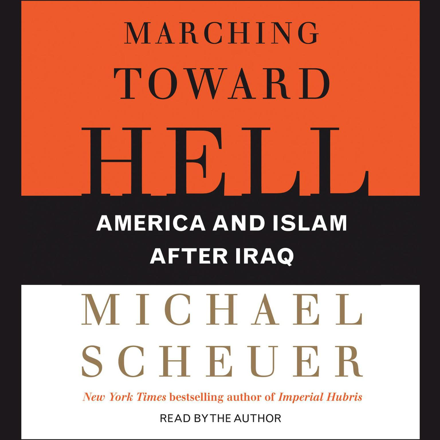Printable Marching Toward Hell: America and Islam After Iraq Audiobook Cover Art