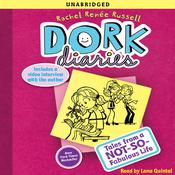 Dork Diaries: Tales from a Not-So-Fabulous Life, by Rachel Renée Russell