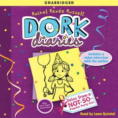 Dork Diaries 2: Tales from a Not-So-Popular Party Girl Audiobook, by Rachel Renée Russell
