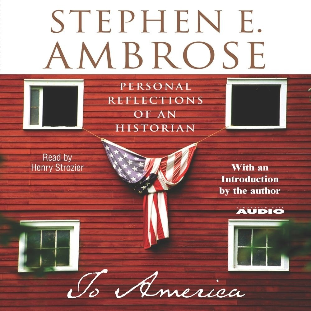 Printable To America: Personal Reflections of an Historian Audiobook Cover Art