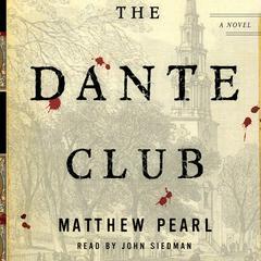 The Dante Club Audiobook, by Matthew Pearl