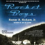 Rocket Boys Audiobook, by Homer Hickam, Homer Hickham, Tom Stechschulte