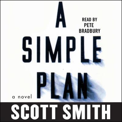 A Simple Plan Audiobook, by Scott Smith