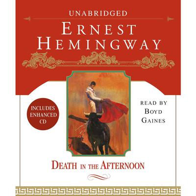 Death in the Afternoon Audiobook, by Ernest Hemingway