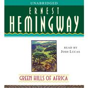 Green Hills of Africa, by Ernest Hemingway