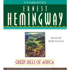 Green Hills of Africa Audiobook, by Ernest Hemingway