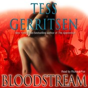Bloodstream, by Tess Gerritsen