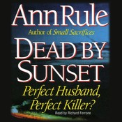 Dead by Sunset, by Ann Rule