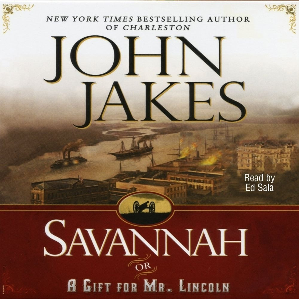 Printable Savannah: Or a Gift for Mr. Lincoln Audiobook Cover Art