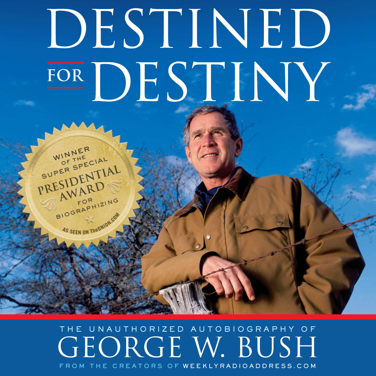 Printable Destined for Destiny: The Unauthorized Autobiography of George W. Bush Audiobook Cover Art