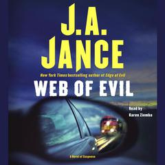 Web of Evil: A Novel of Suspense Audiobook, by J. A. Jance