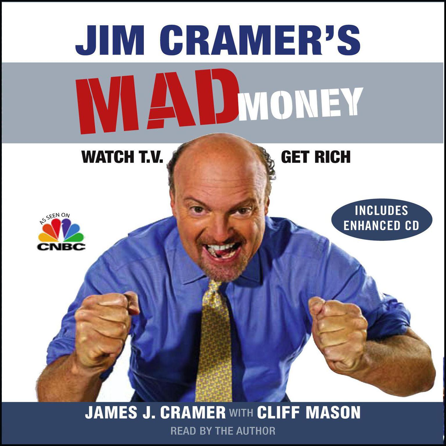 Printable Jim Cramer's Mad Money: Watch TV, Get Rich Audiobook Cover Art