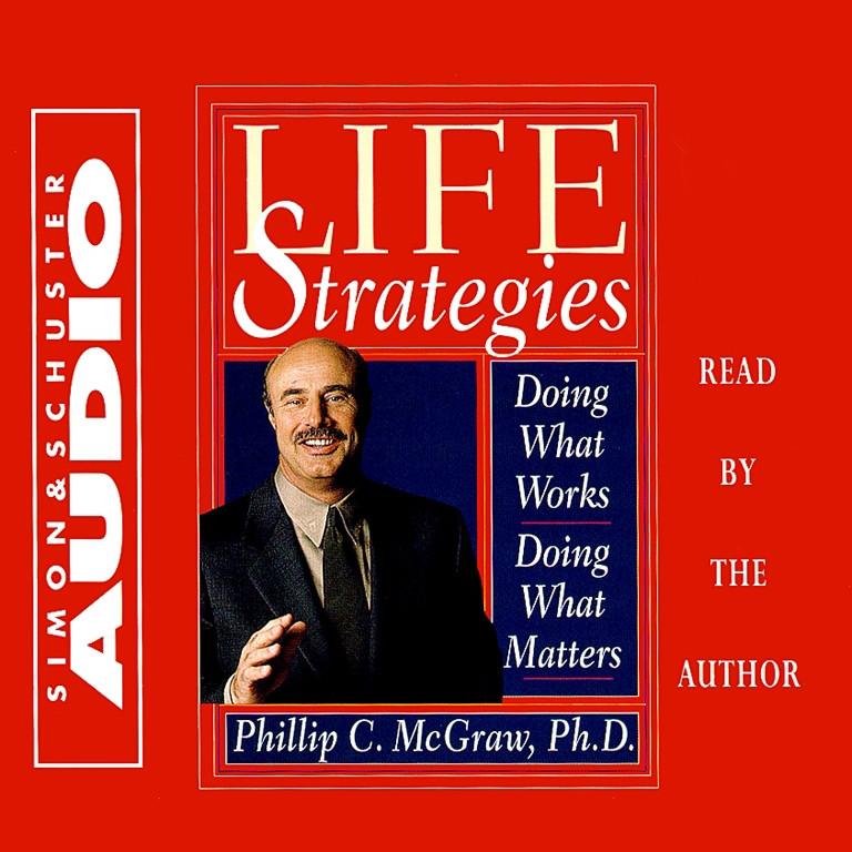 Printable Life Strategies: Doing What Works Doing What Matters Audiobook Cover Art