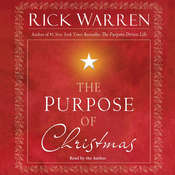 The Purpose of Christmas Audiobook, by Rick Warren