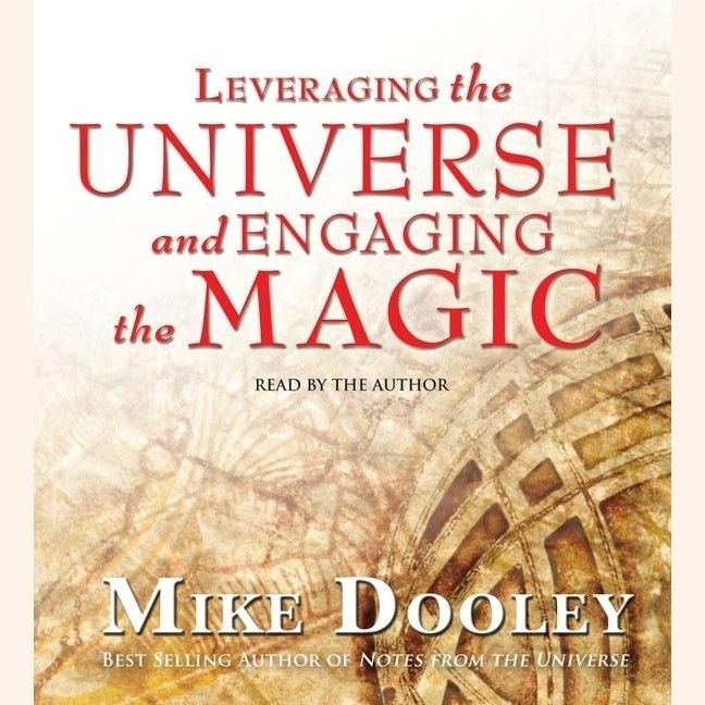 Printable Leveraging the Universe and Engaging the Magic Audiobook Cover Art