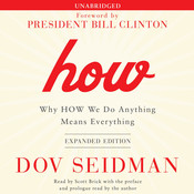 How: Why HOW We Do Anything Means Everything Audiobook, by Dov Seidman
