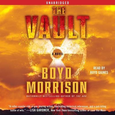 The Vault: A Novel Audiobook, by Boyd Morrison