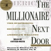 The Millionaire Next Door, by Thomas J. Stanley, William D. Danko