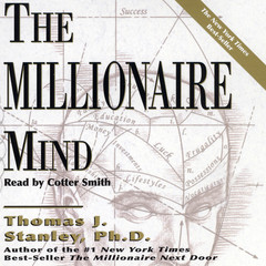 The Millionaire Mind Audiobook, by Thomas J. Stanley