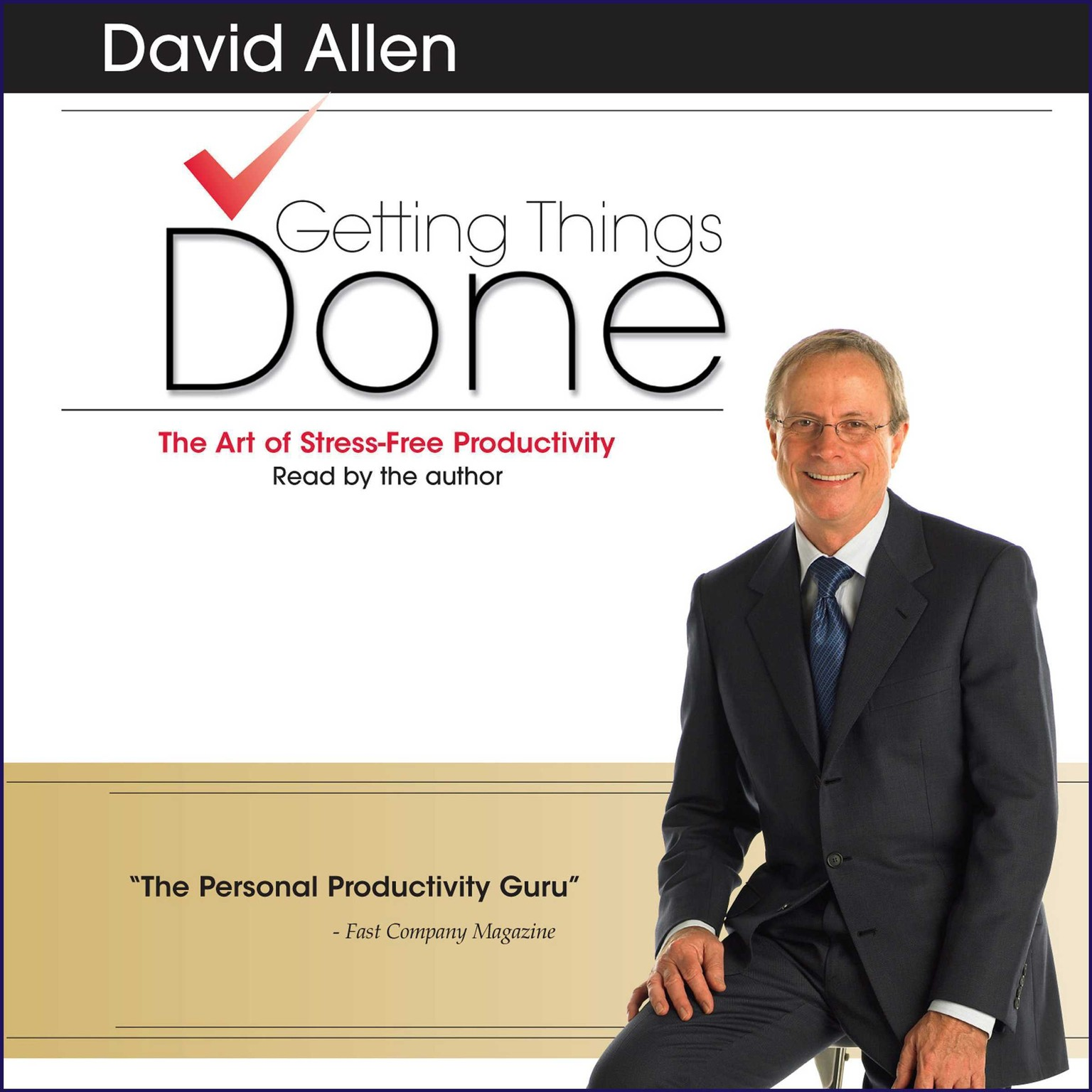 Printable Getting Things Done: The Art Of Stress-Free Productivity Audiobook Cover Art