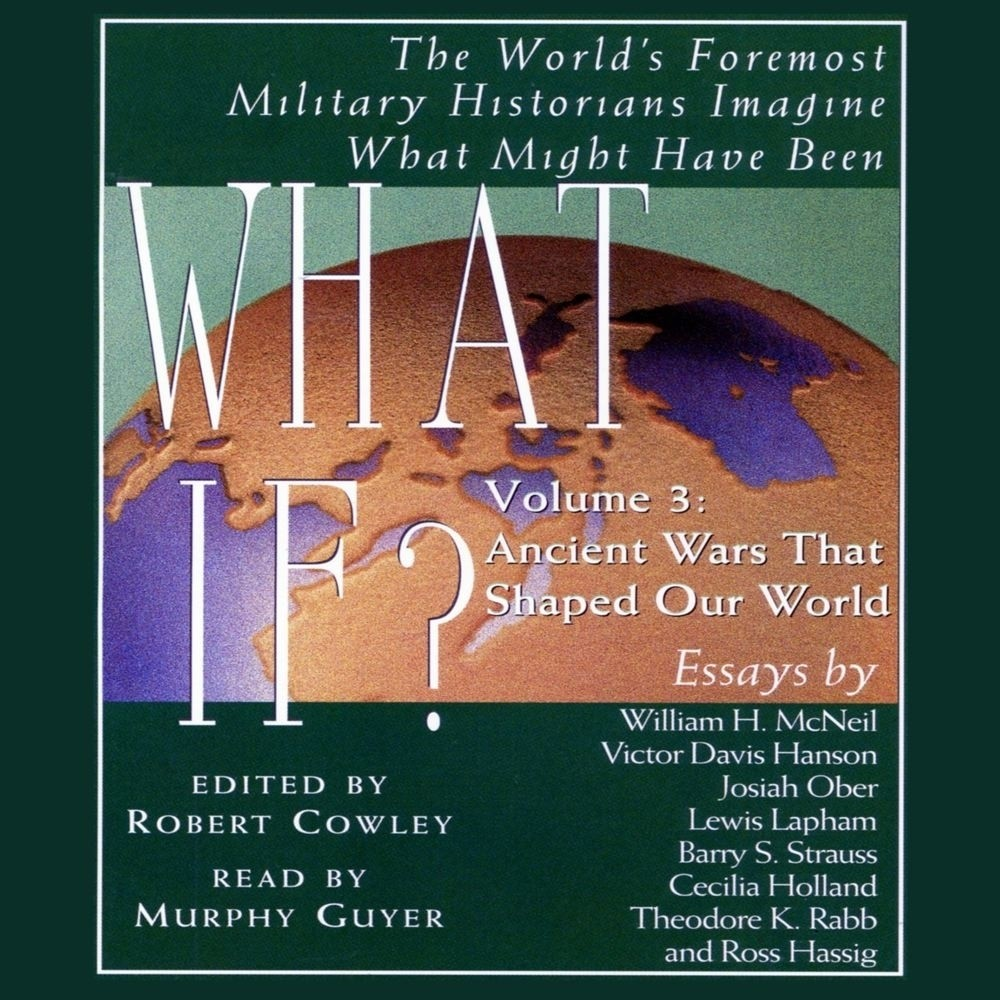 Printable What If...? Vol 3: The World's Foremost Military Historians Imagine What Might Have Been Audiobook Cover Art