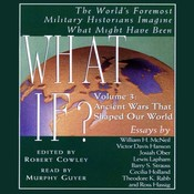 What If...? Vol 3: The Worlds Foremost Military Historians Imagine What Might Have Been, by Robert Cowley, Robert Cowley