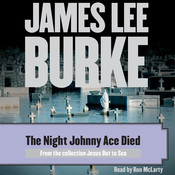 The Night Johnny Ace Died Audiobook, by James Lee Burke