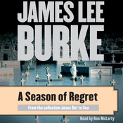 A Season of Regret, by James Lee Burke