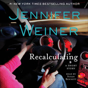Recalculating: An eShort Story, by Jennifer Weiner