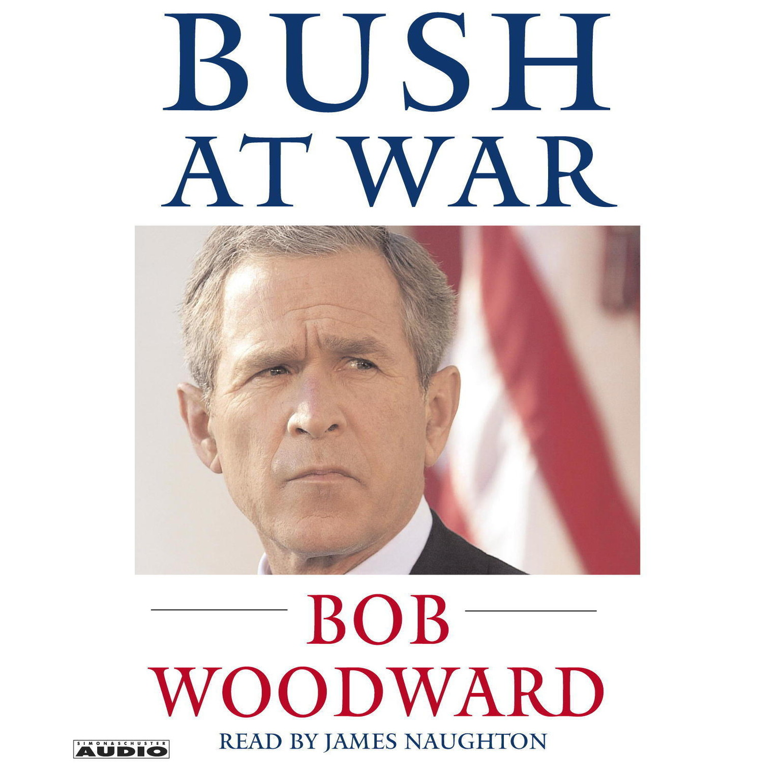Printable Bush at War: Inside the Bush White House Audiobook Cover Art