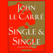 Single & Single, by John le Carré