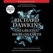 The Greatest Show on Earth: The Evidence for Evolution Audiobook, by Richard Dawkins