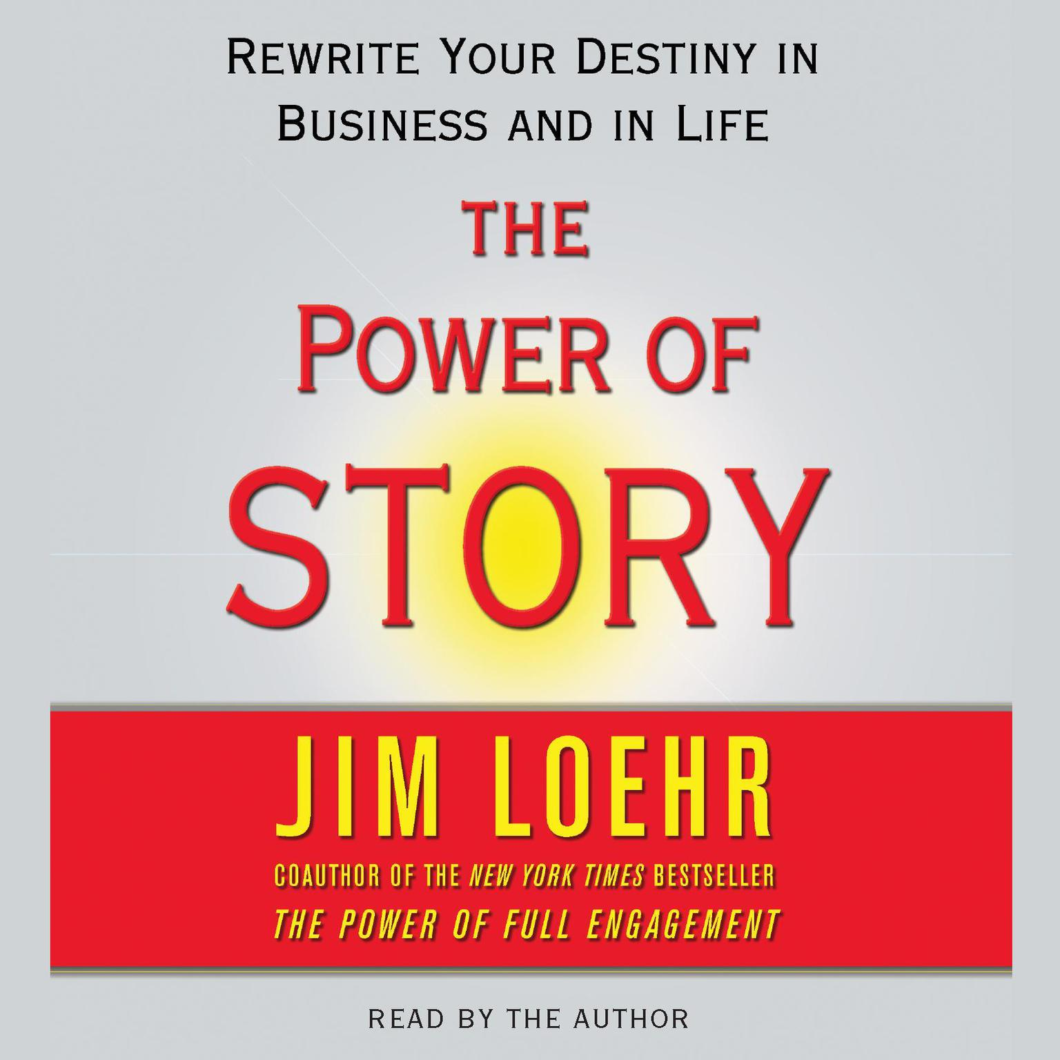 Printable Power of Story: Rewrite Your Destiny in Business and in Life Audiobook Cover Art