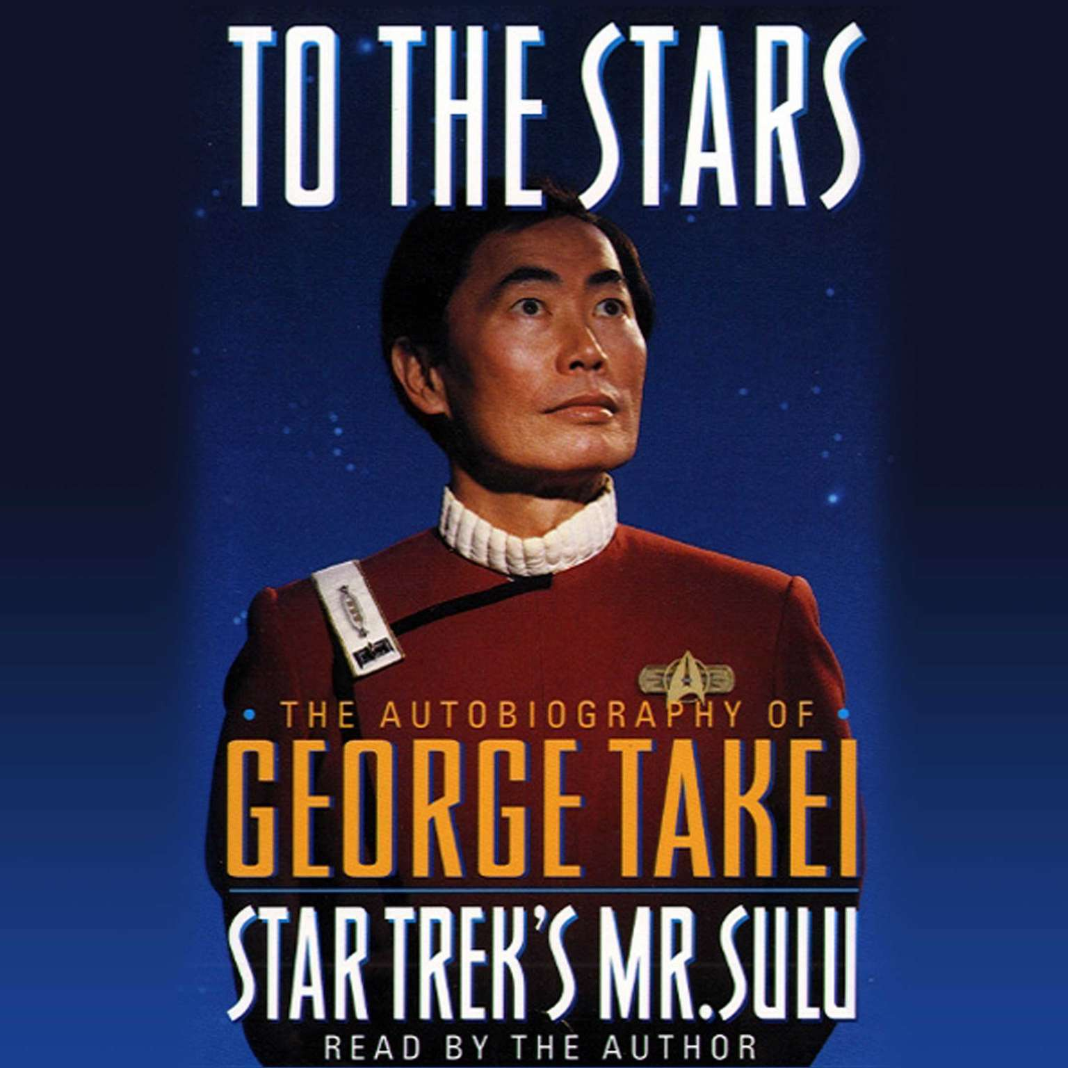 Printable To the Stars: The Autobiography of Star Trek's Mr. Sulu Audiobook Cover Art