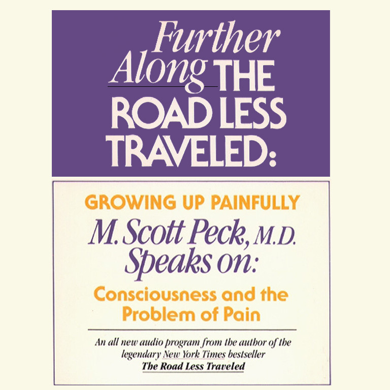 Printable Further along the Road Less Traveled: Growing Up Painfully: Consciousness and the Problem of Pain Audiobook Cover Art