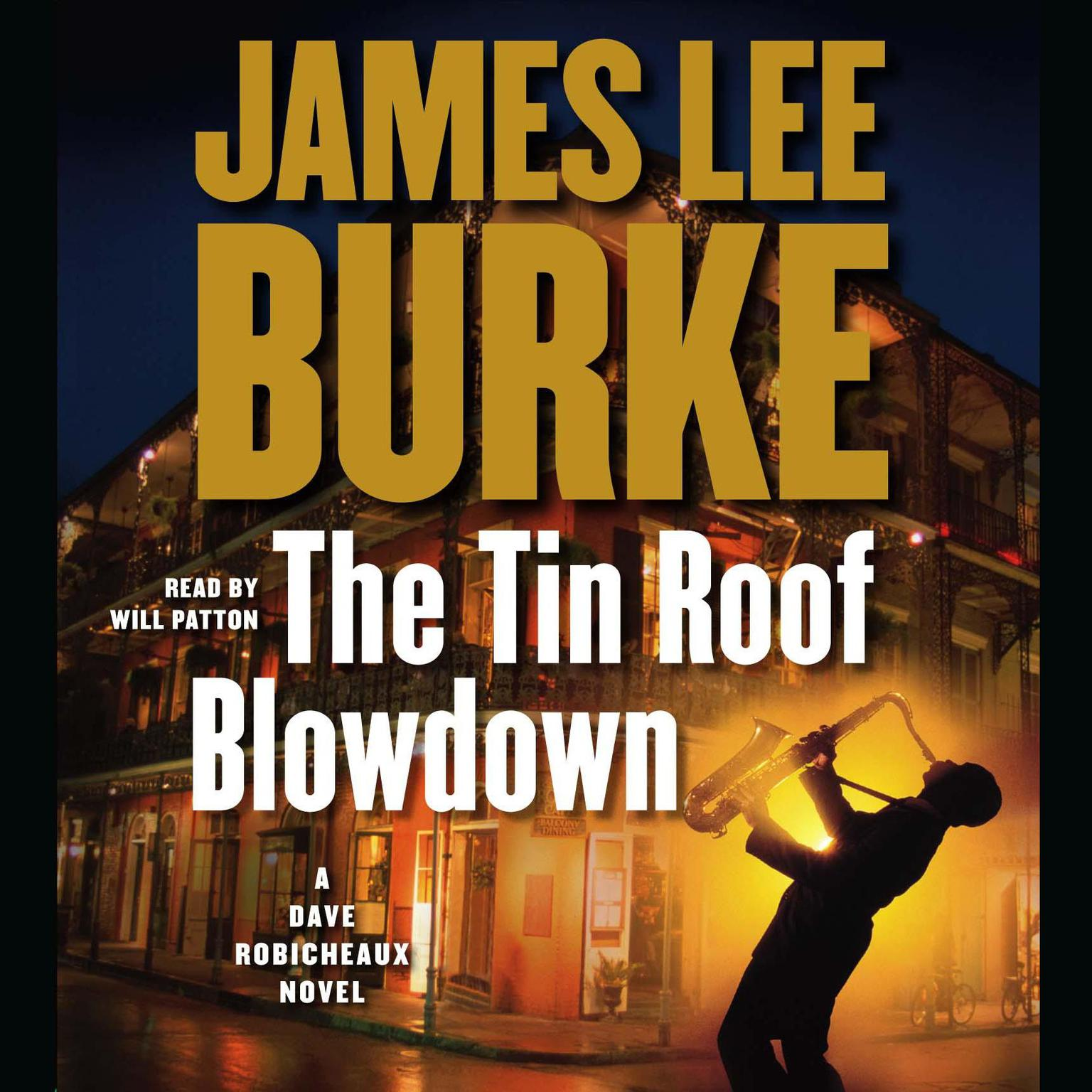 Printable The Tin Roof Blowdown: A Dave Robicheaux Novel Audiobook Cover Art