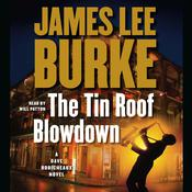 The Tin Roof Blowdown: A Dave Robicheaux Novel, by James Lee Burke