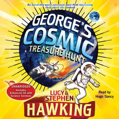 Georges Cosmic Treasure Hunt Audiobook, by Lucy Hawking