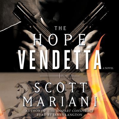 The Hope Vendetta: A Novel Audiobook, by Scott Mariani