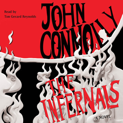 The Infernals: A Novel Audiobook, by John Connolly