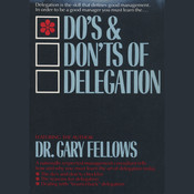 Do's & Don'ts of Delegation Audiobook, by Gary Fellows