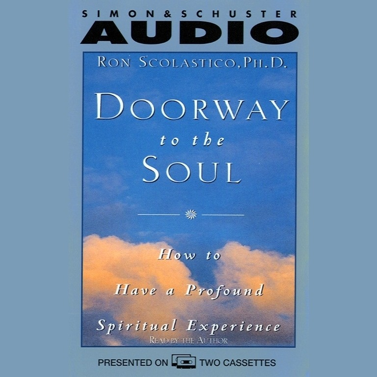 Printable Doorway to the Soul: How to Have a Profound Spiritual Experience Audiobook Cover Art