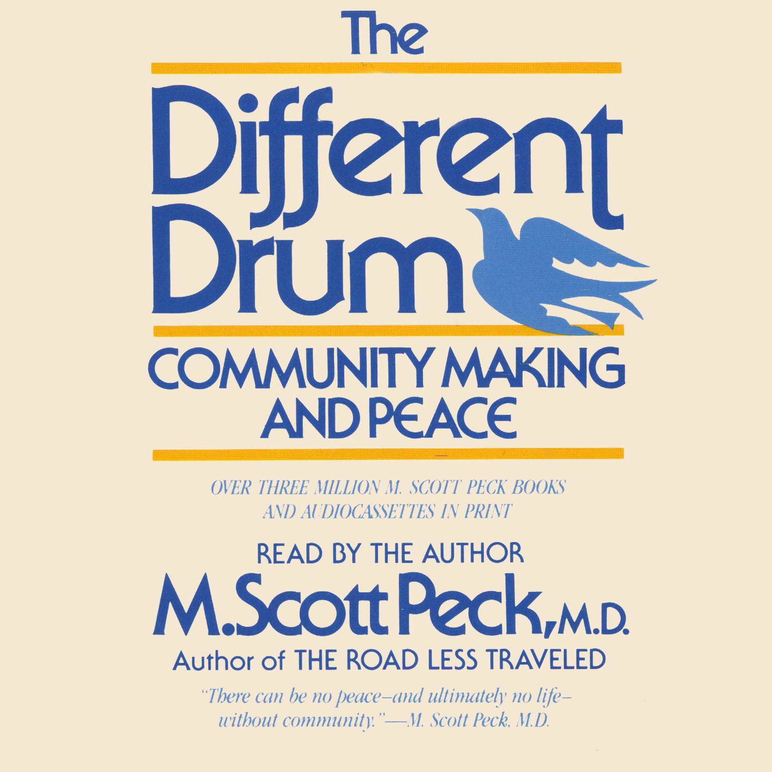 Printable The Different Drum: Community Making and Peace Audiobook Cover Art
