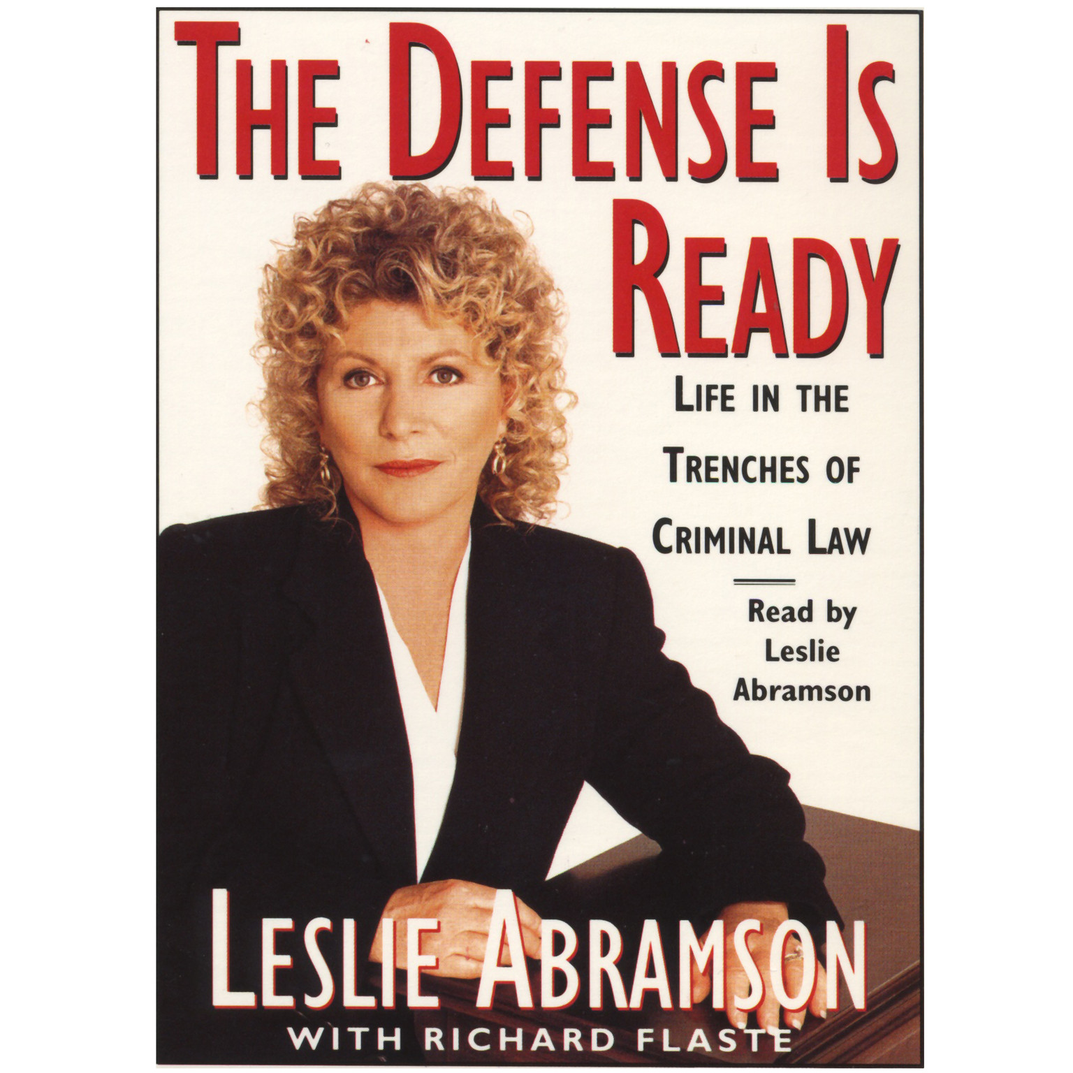 Printable The Defense Is Ready: Life in the Trenches of Criminal Law Audiobook Cover Art