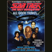 Star Trek the Next Generation: All Good Things, by Michael Jan Friedman
