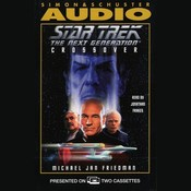 Star Trek the Next Generation: Crossover, by Michael Jan Friedman