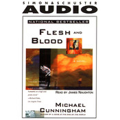Flesh and Blood, by Michael Cunningham