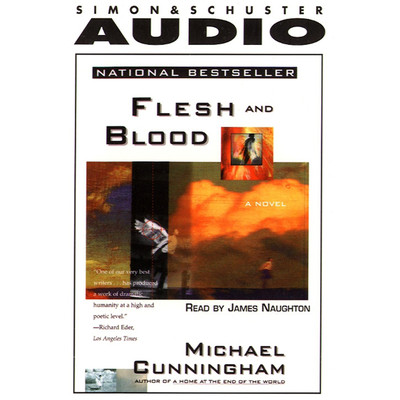 Flesh and Blood Audiobook, by Michael Cunningham