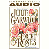 For the Roses, by Julie Garwood