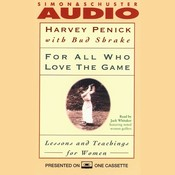 For All Who Love the Game: Lessons and Teachings for Women, by Harvey Penick